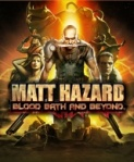 Matt Hazard Blood Bath And Beyond box art