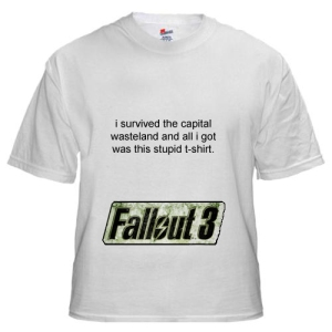 Game merch suggestion: Fallout 3 t-shirt